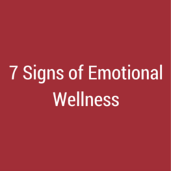 7 Signs of Emotional Wellness