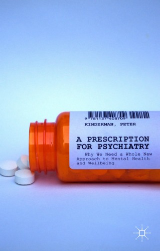 A Prescription for Psychiatry