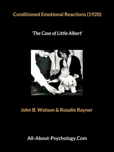 Conditioned Emotional Reactions: The Case of Little Albert