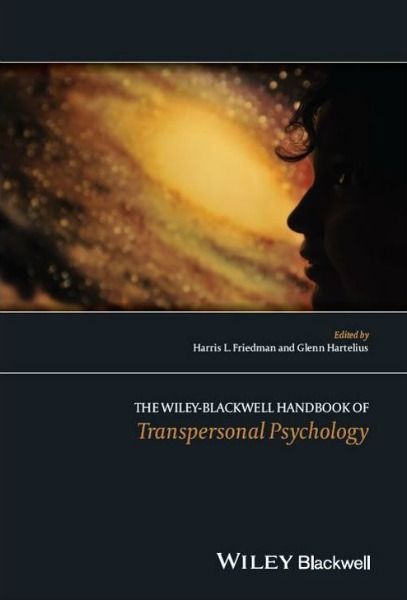 The Wiley-Blackwell Handbook of Transpersonal Psychology