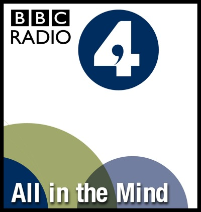 All in The Mind Podcast (BBC Radio 4)