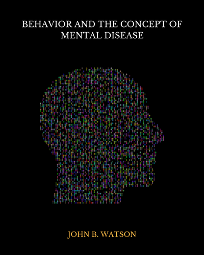 Behavior and the Concept of Mental Disease