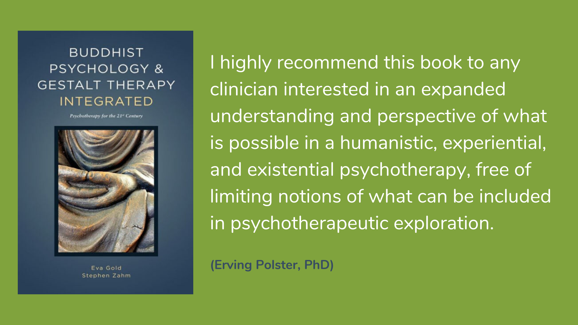Buddhist Psychology and Gestalt Therapy Integrated: Psychotherapy for the 21st Century