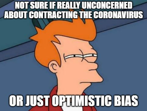 Coronavirus Optimistic Bias Meme