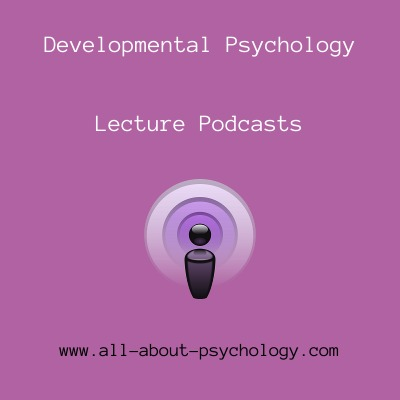 Developmental Psychology Podcasts