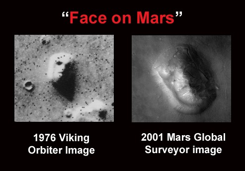 Face on Mars! Pareidolia.