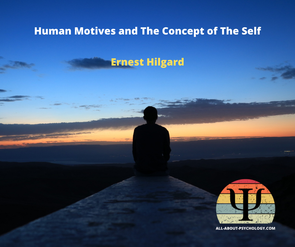 Human Motives and The Concept of The Self By Ernest Hilgard
