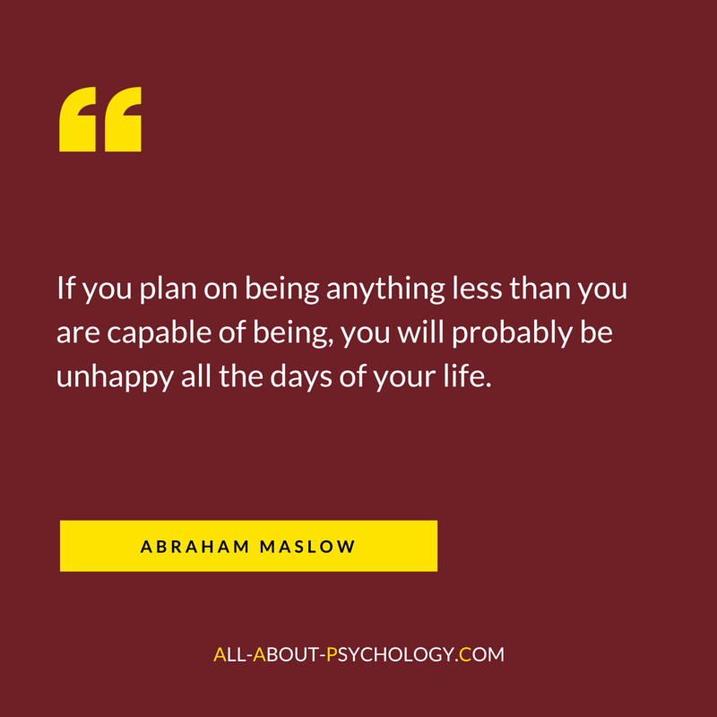 Great Quote by Abraham Maslow