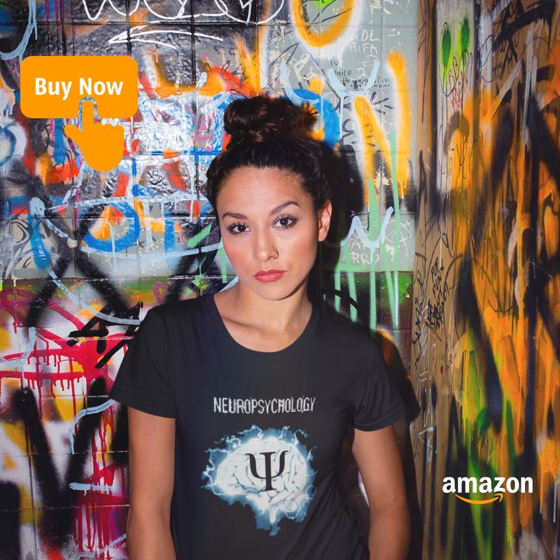 Young woman wearing stylish Neuropsychology T-Shirt.