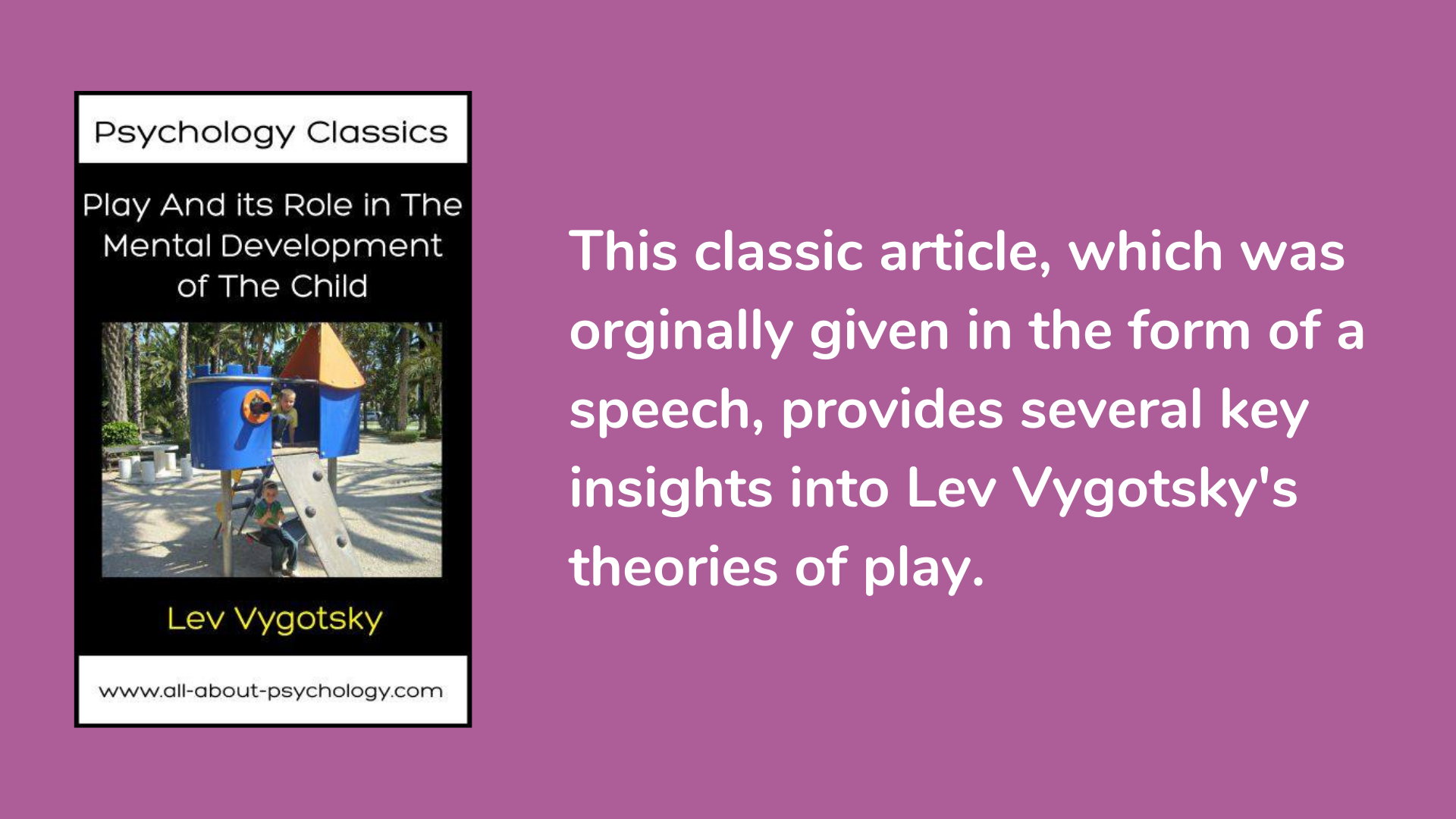 Play And its Role in The Mental Development of The Child by Lev Vygotsky book cover and description.