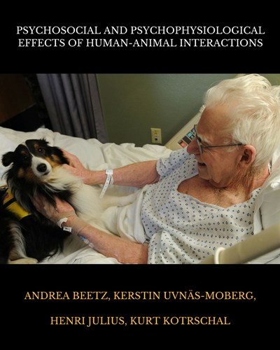 Psychosocial and Psychophysiological Effects of Human-Animal Interactions