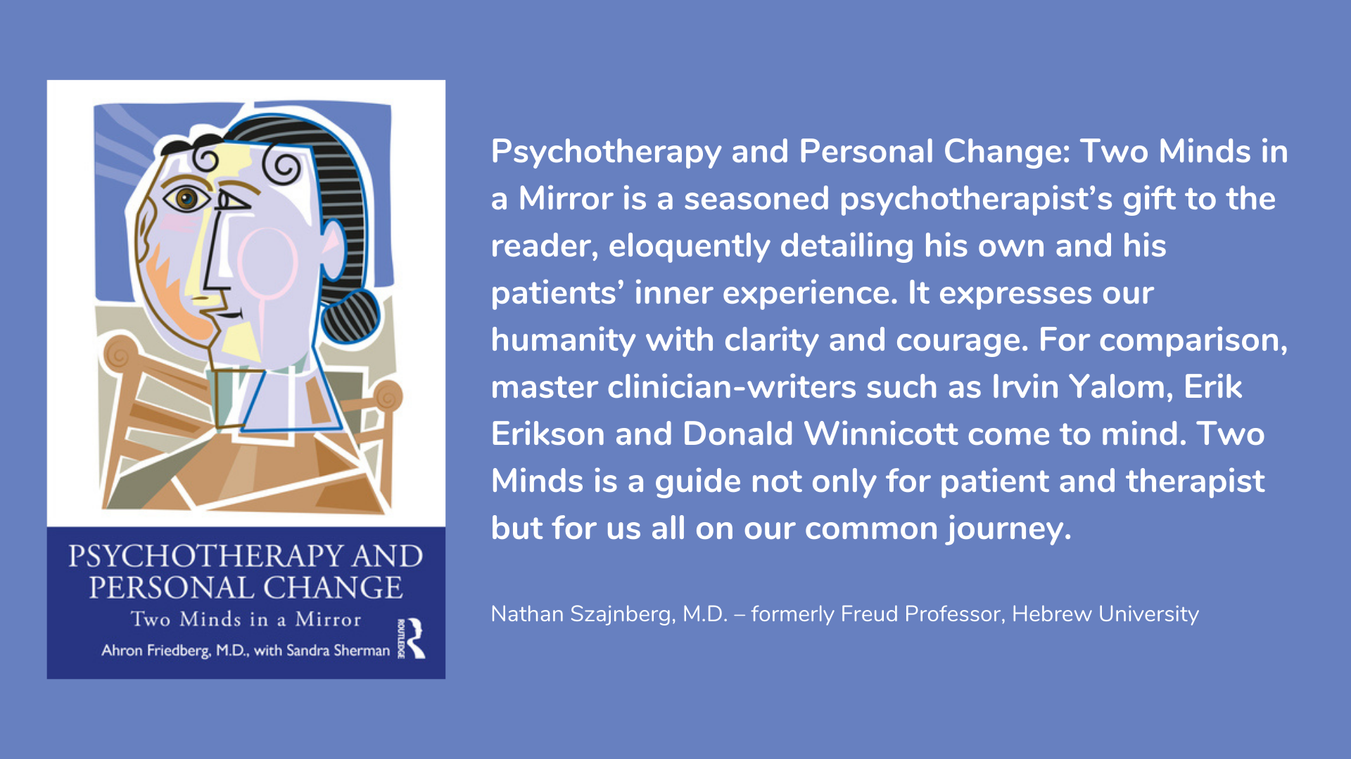 Psychotherapy and Personal Change: Two Minds in a Mirror by Ahron Friedberg, M.D.