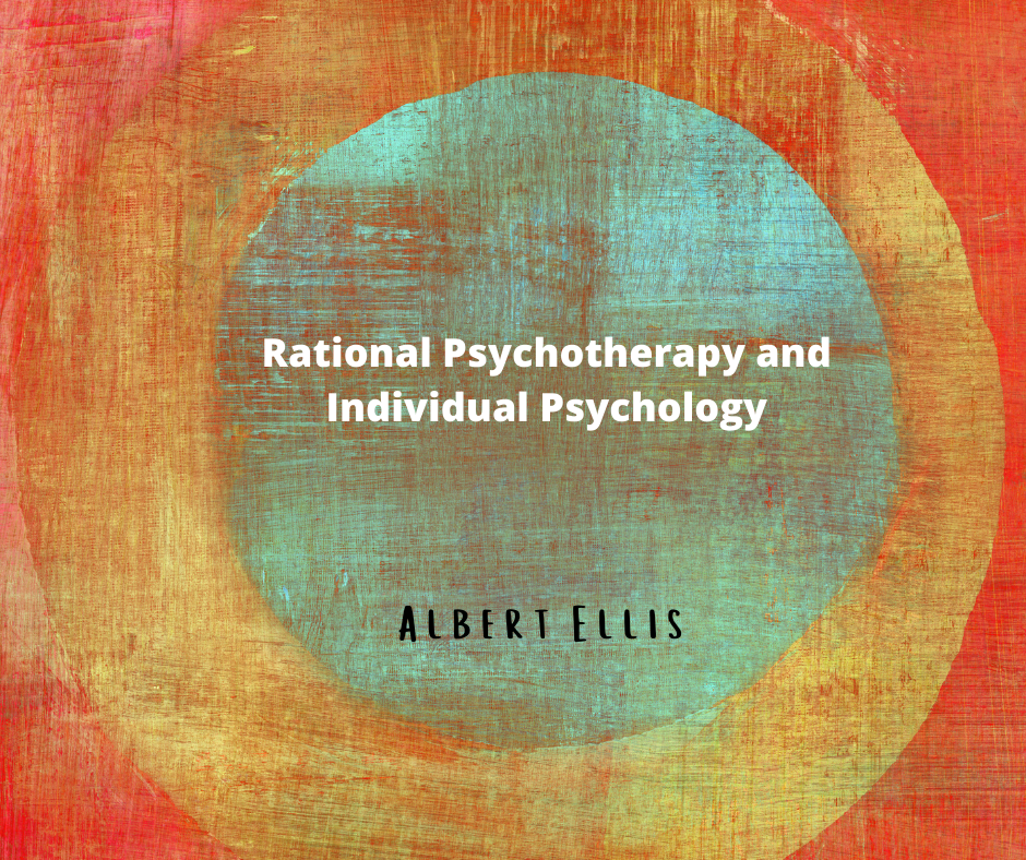 Image for the article Rational Psychotherapy and Individual Psychology by Albert Ellis