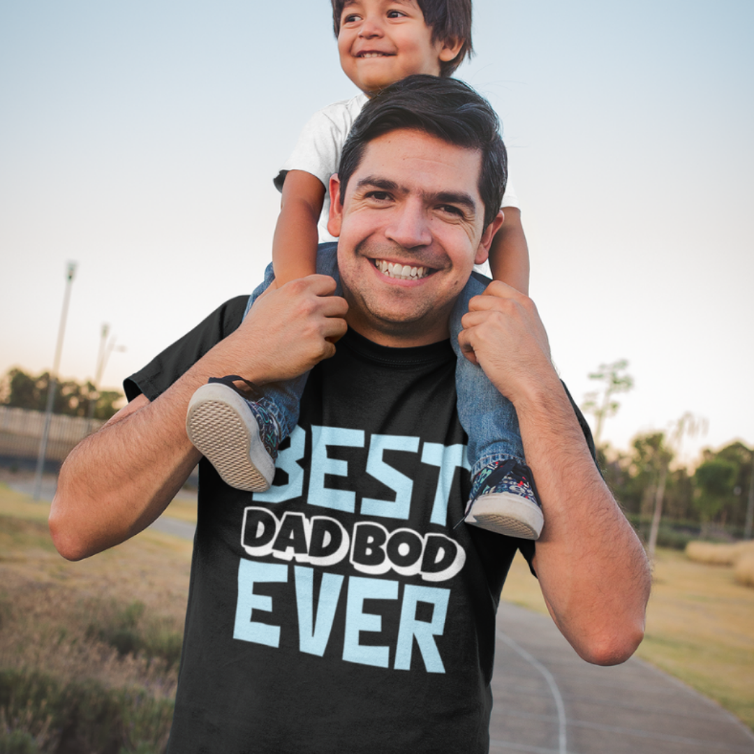 Father wearing Best Dad Bod Ever - Funny Father's Day T-Shirt