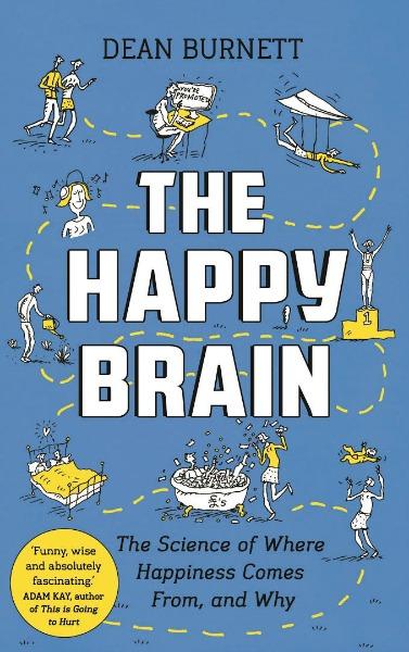 The Happy Brain by Dean Burnett