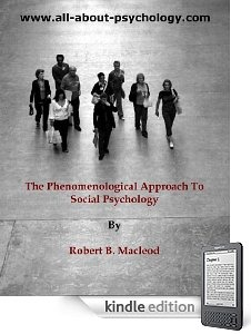 phenomenological and social psychoanalytic approaches to N sigmund freud developed a psychoanalytic approach that emphasized the role of the unconscious in regulating  n social–cognitive theories of personality examine consistent differences in the ways people process social  n phenomenological approaches (kelly, 1955 rogers 1951.