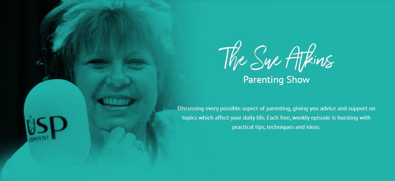 The Sue Atkins Parenting Show Podcast