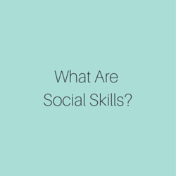 What are social skills?