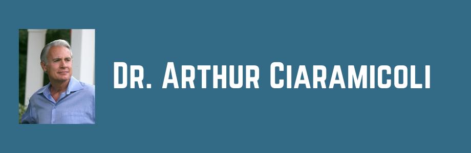 Dr. Arthur Ciaramicoli