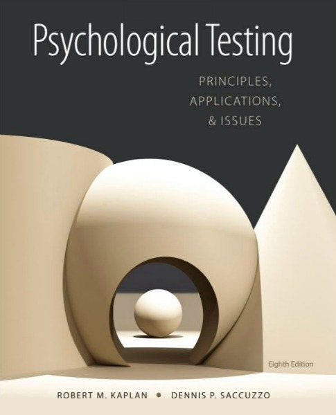 Psychological Testing: Principles, Applications, and Issues 8th Edition