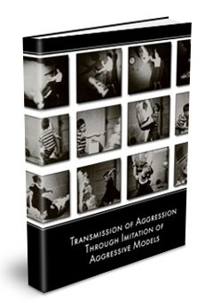 Transmission of Aggression Through Imitation of Aggressive Models. The Bobo Doll Experiment.