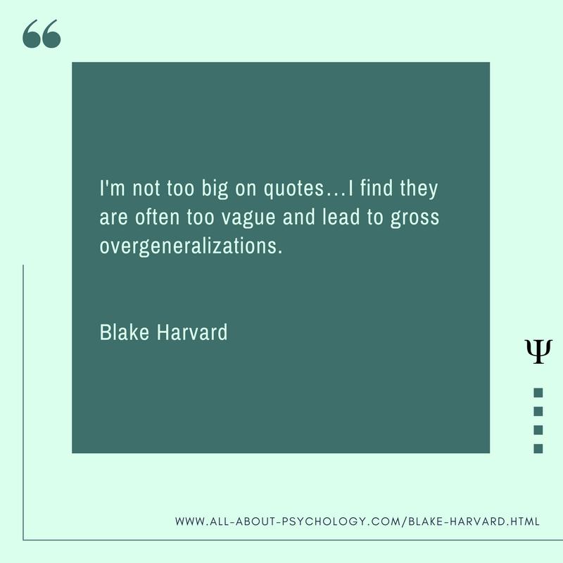 Blake Harvard Quote