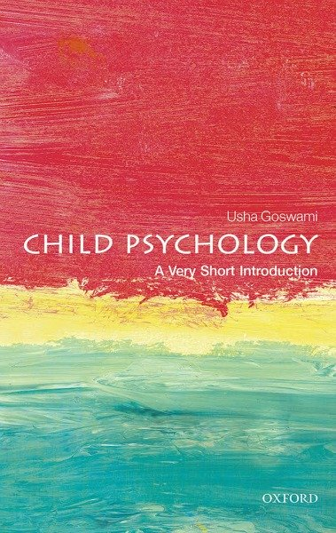 Child Psychology: A Very Short Introduction