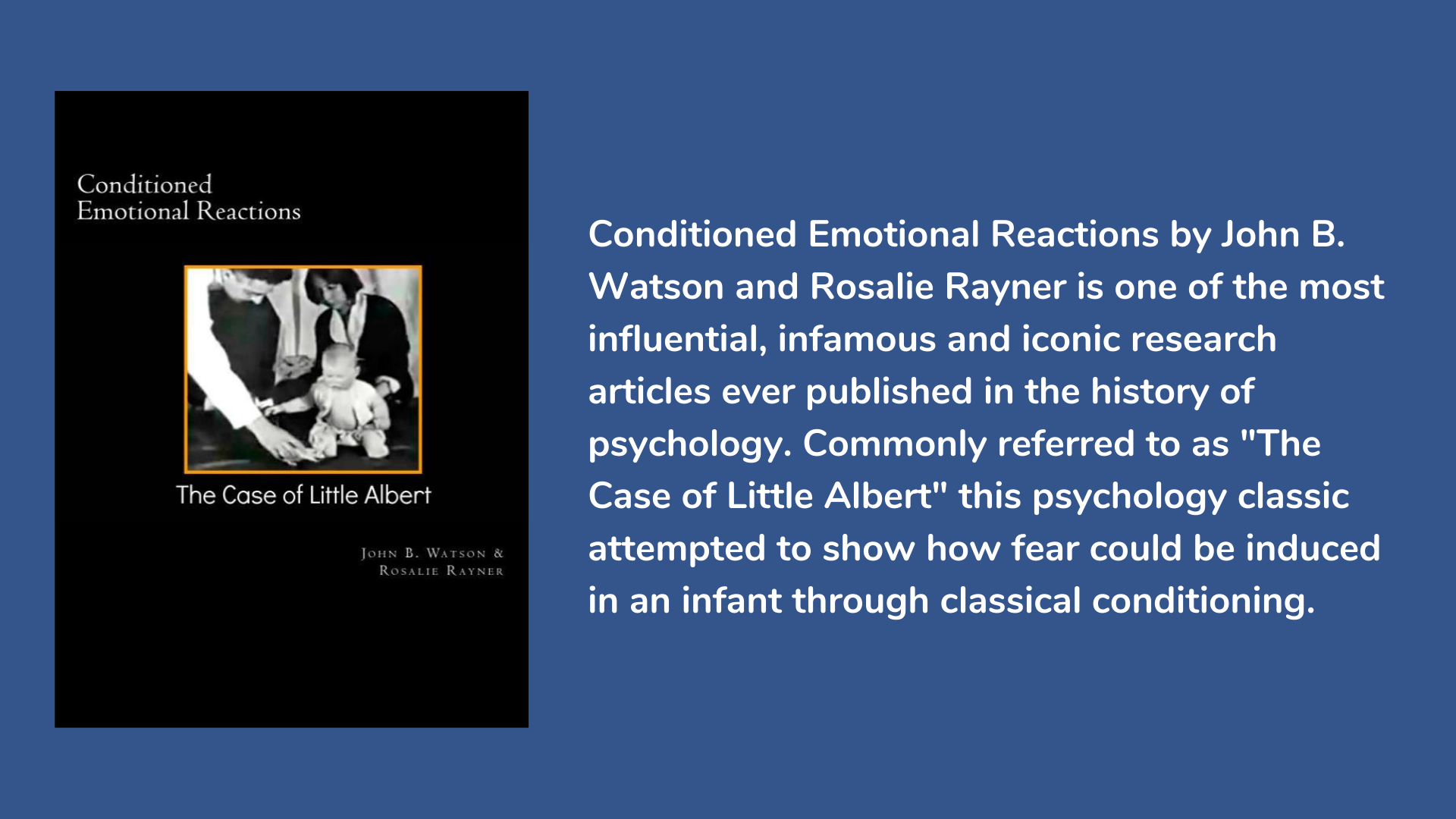 Conditioned Emotional Reactions (The Case of Little Albert) by John B. Watson and Rosalie Rayner