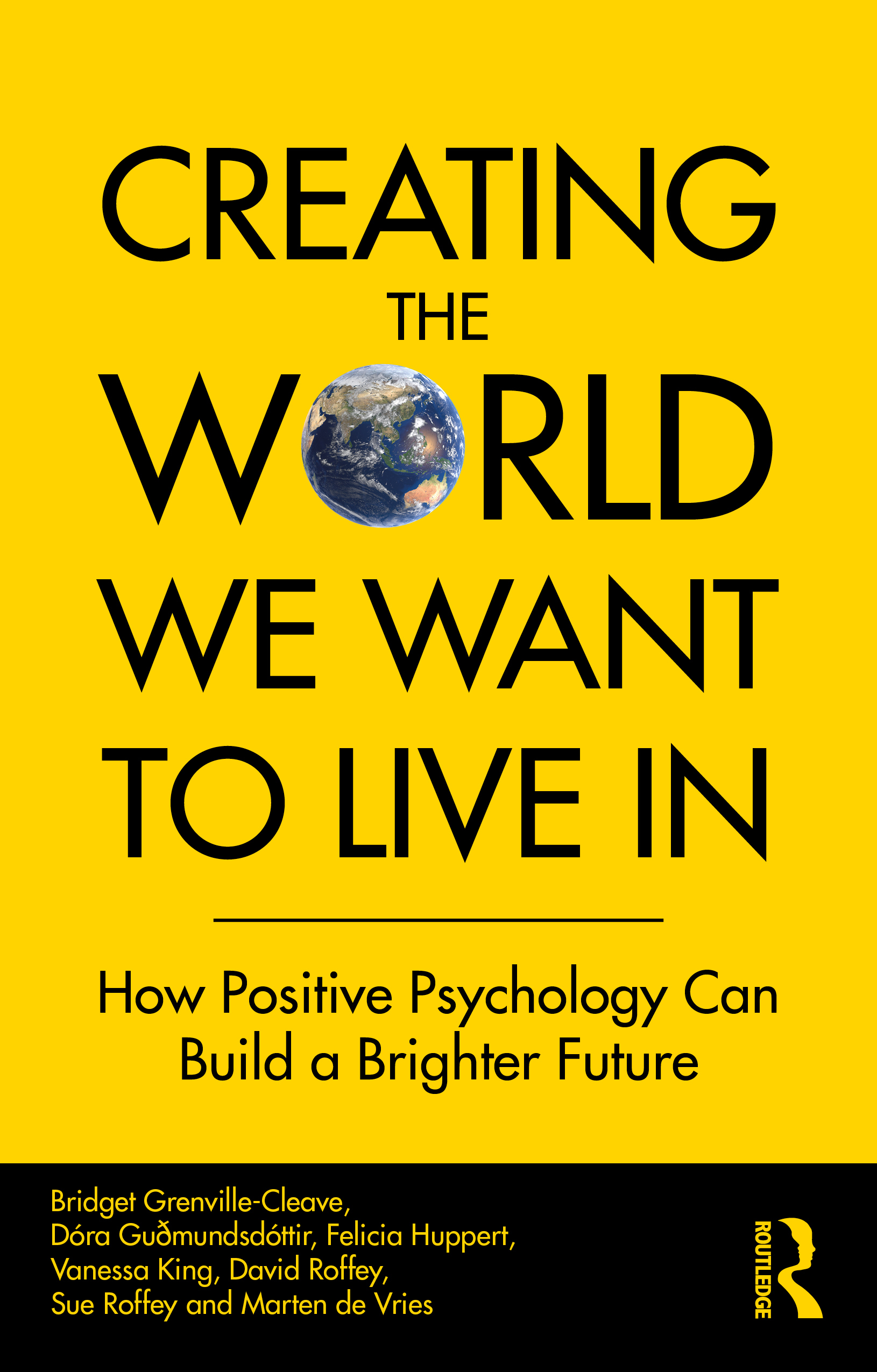 Creating The World We Want To Live In - book cover