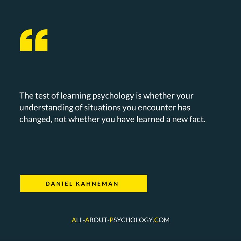 Daniel Kahneman Quote About Psychology