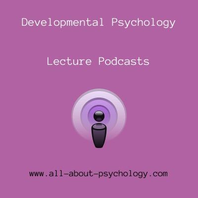 Developmental Psychology Podcasts