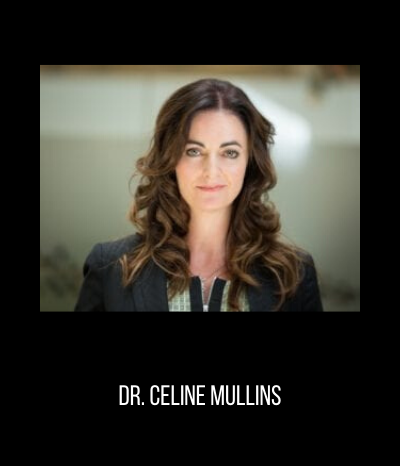 Dr. Celine Mullins