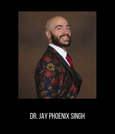 Dr. Jay Phoenix Singh