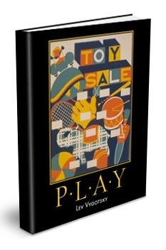 Play and its Role in the Mental Development of the Child By Lev Vygotsky