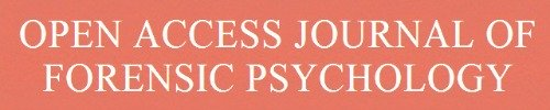 The Open Access Journal of Forensic Psychology.