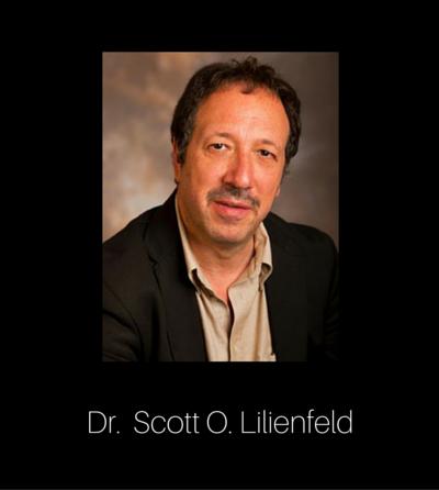 Dr. Scott Lilienfeld