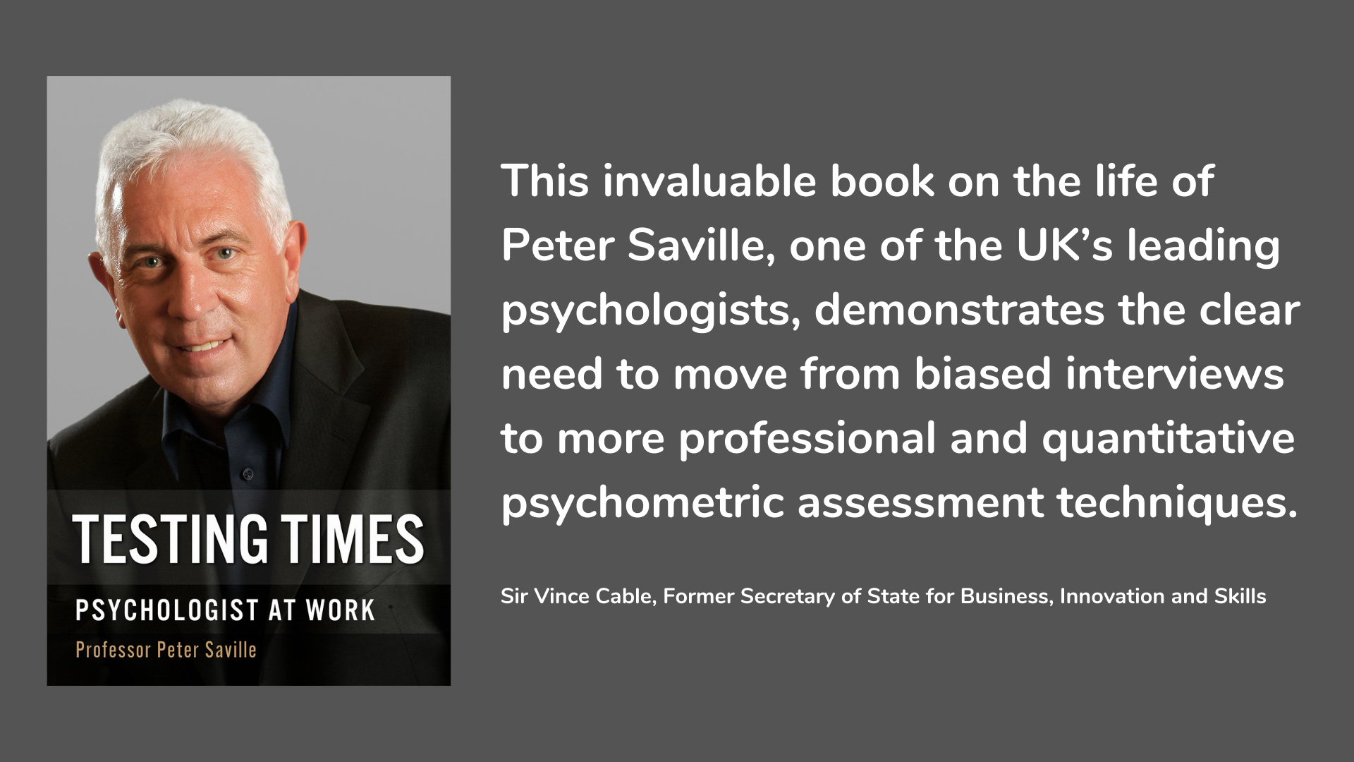 Testing Times: Psychologist At Work by Professor Peter Saville
