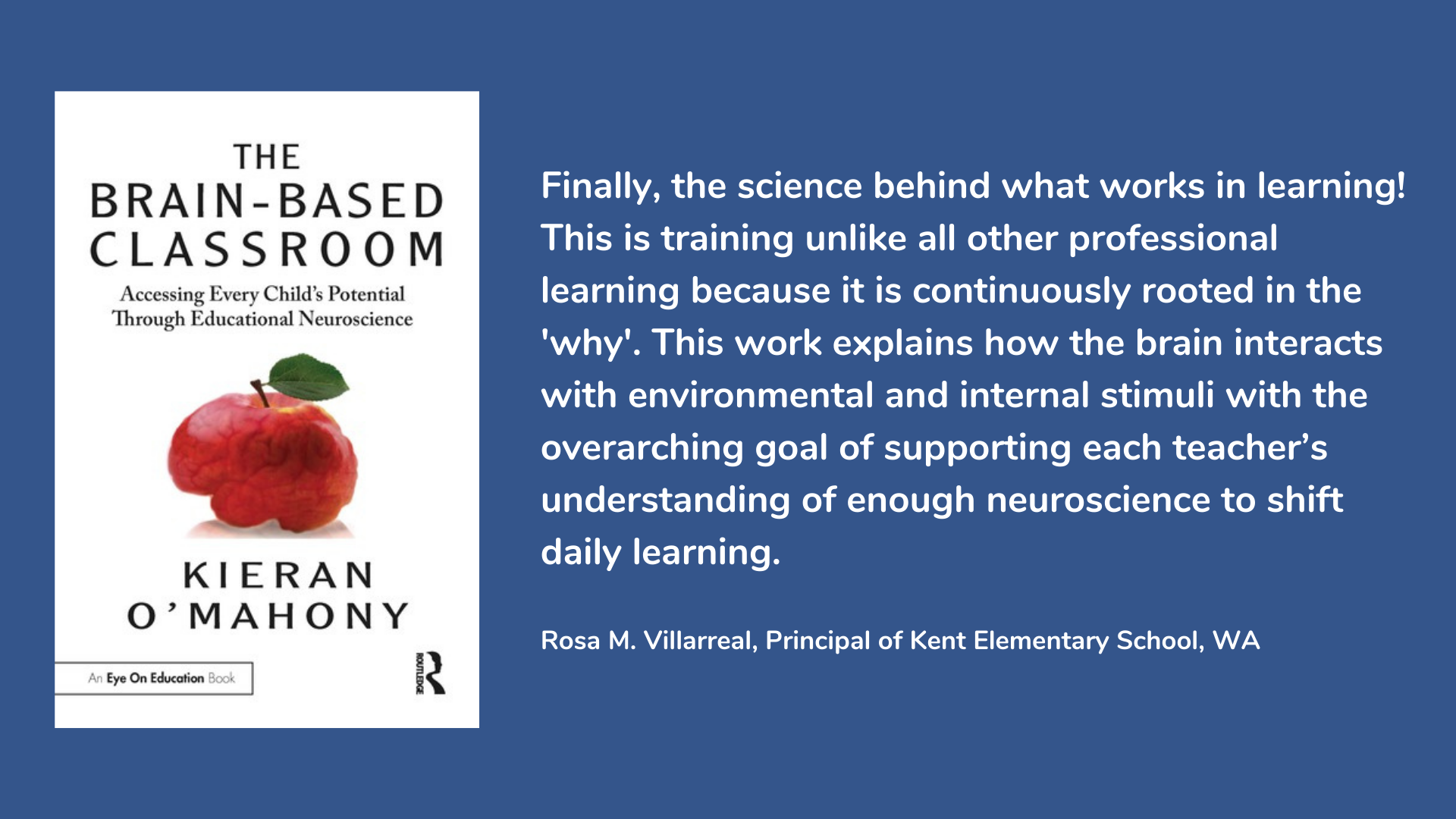 The Brain-Based Classroom: Accessing Every Child's Potential Through Educational Neuroscience