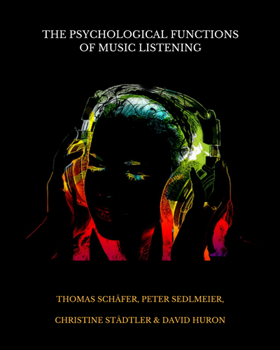 The Psychological Functions of Music Listening