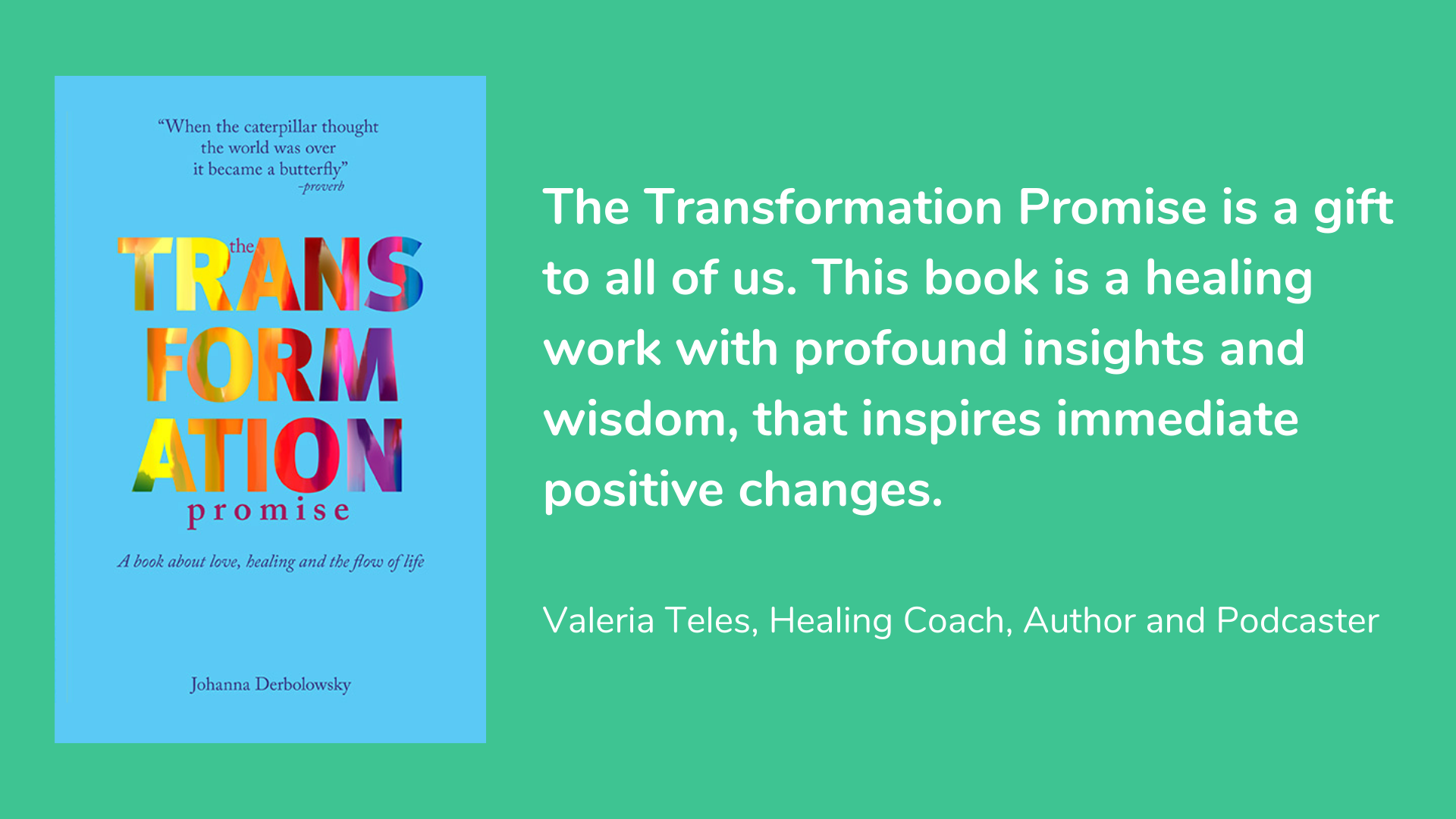 The Transformation Promise: A Book About Love, Healing and The Flow of Life