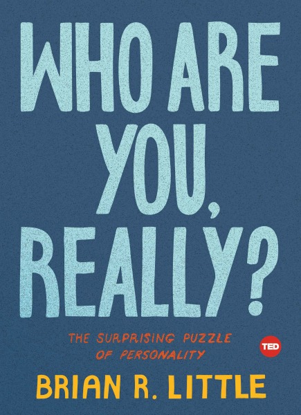 Who Are You, Really? The Surprising Puzzle of Personality